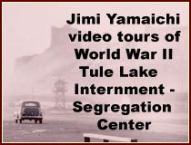 vimeo.com/channels/tulelakeinternment, jimi yamaichi, anders tomlinson, hiroshi kashiwagi, tule lake internment - segregation center, tule lake committee pilgrimage